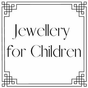 Jewellery for Children
